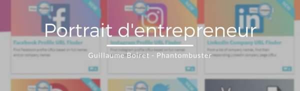 Portrait entrepreneur Guillaume Boiret Phantombuster Endive